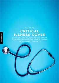 Guide to Critical Illness Cover 2019